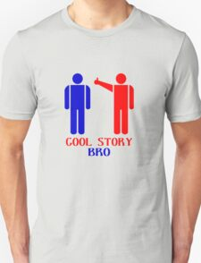 Cool story bro ism hooded pullovers geek funny nerd T-Shirt