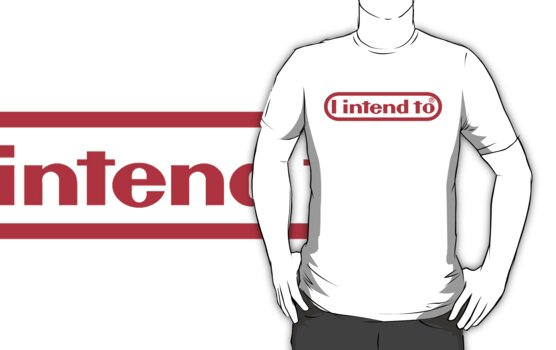 Nintendo = I Intend To by GigaczArt