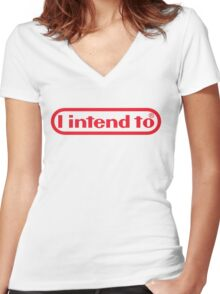 Nintendo = I Intend To Women's Fitted V-Neck T-Shirt