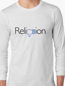 Religion? Thumbs DOWN!  (Light background) Long Sleeve T-Shirt