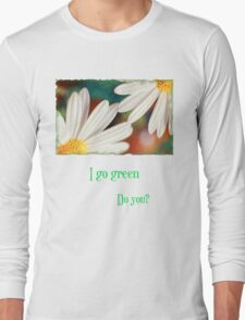 I go green T-Shirt