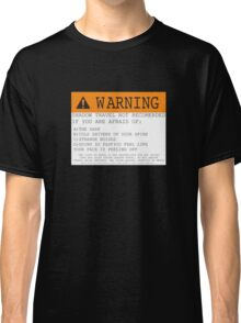 Warning! Shadow Travel Not Recommended Classic T-Shirt