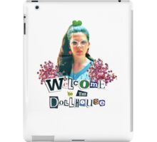 welcome to the dollhouse iPad Case/Skin