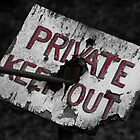 Private Keep Out by AJ Airey