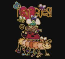 I LOVE BUGS! by Cherie Balowski