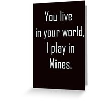 Minecraft Sayings T Shirt Greeting Card