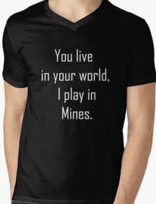 Minecraft Sayings T Shirt Mens V-Neck T-Shirt