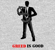 Business - Greed is Good Unisex T-Shirt