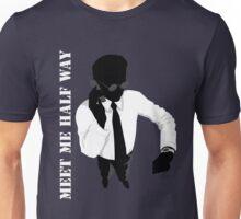 Business - Meet me half way Unisex T-Shirt