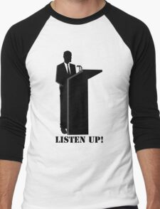 Business - Listen up T-Shirt