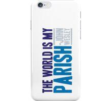 The World is My Parish iPhone Case/Skin