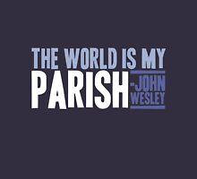 The World is My Parish Unisex T-Shirt