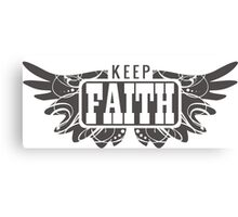 Keep Faith Canvas Print