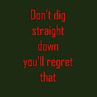 Minecraft Saying by Laura Davey