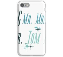 Paging Mr. Morrow... iPhone Case/Skin