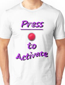 Press To Activate T-Shirt