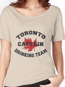 "Toronto Canada ""Drinking Team Captain"" Women's Relaxed Fit T-Shirt"