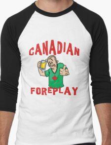 "Funny Canada ""Canadian Foreplay"" T-Shirt Men's Baseball ¾ T-Shirt"