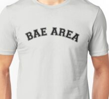Bae Area Unisex T-Shirt
