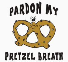 "Pretzels ""Pardon My Pretzel Breath"" T-Shirt"