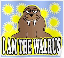 I AM THE WALRUS Poster