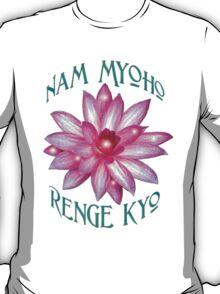 """Nam Myoho Renge Kyo""  T-Shirt"