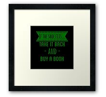 If The Shoe Fits... Take It Back And Buy A Book  Framed Print