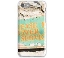 Please Ring Buzzer for Service iPhone Case/Skin
