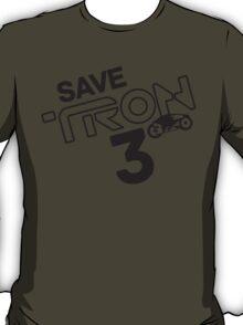 Save Tron 3 [black] T-Shirt