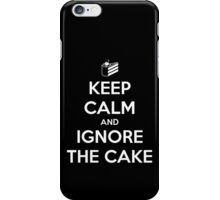 Keep Calm and Ignore the Cake iPhone Case/Skin