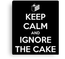 Keep Calm and Ignore the Cake Canvas Print
