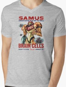 Samus says It's OK to kill brain cells Mens V-Neck T-Shirt