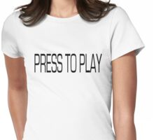 Press to Play Womens Fitted T-Shirt