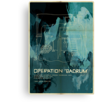 "Operation ""Badrum"" Canvas Print"