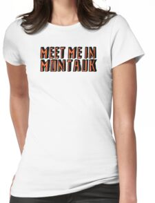Meet Me In Montauk Womens Fitted T-Shirt