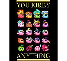 You Kirby Anything Photographic Print