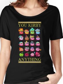 You Kirby Anything Women's Relaxed Fit T-Shirt