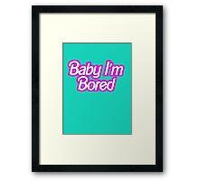 Barbie I'm Bored Framed Print