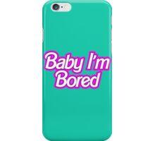 Barbie I'm Bored iPhone Case/Skin