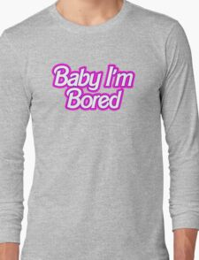 Barbie I'm Bored Long Sleeve T-Shirt