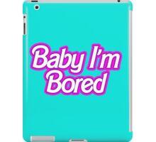 Barbie I'm Bored iPad Case/Skin