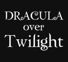 I support Team Dracula  by Kimberly Temple