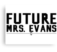 Future Mrs. Evans Canvas Print