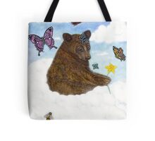 Bearily, Bearily, Bearily... Life Is But A Dream... Tote Bag
