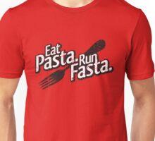 Eat Pasta. Run Fasta. Unisex T-Shirt