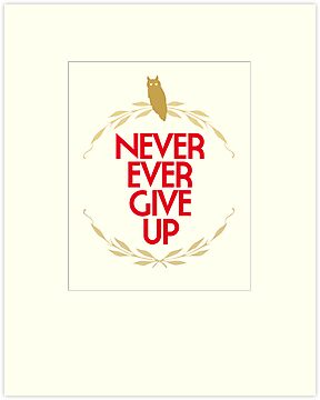 NEVER GIVE UP by TheLoveShop