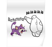 Baymax and Ratata Pokemon Fist Bump Poster