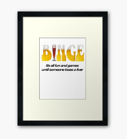 Binge Framed Print