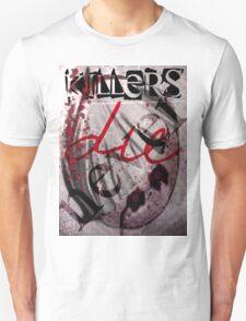 Killers Never Die T-Shirt