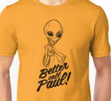 Better Call Paul Unisex T-Shirt